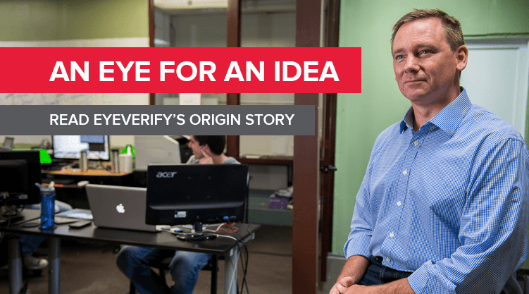 An Eye for an Idea: Read EyeVerify's Origin Story