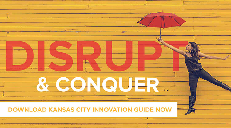 Disrupt and Conquer Download Your Kansas City Innovation Guide Now