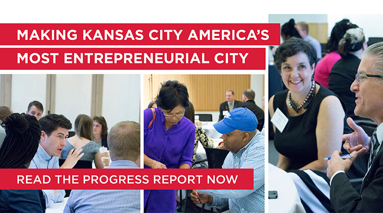 Kansas City's progress toward becoming America's most entrepreneurial city