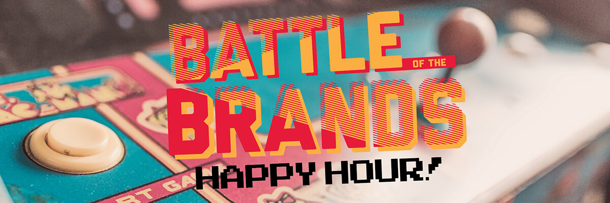 Battle of the Brands Happy Hour