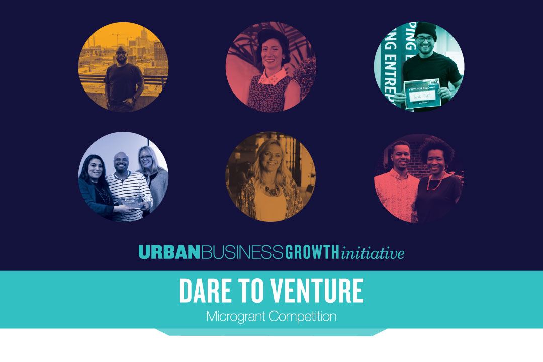 Urban Business Growth Initiative: Dare to Venture Micro-Grant Competition